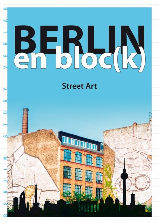 Buch Cover Berlin en block - Street Art