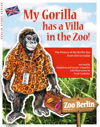 Buch Cover My Gorilla has a Villa in the Zoo