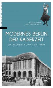 Modernes Berlin in der Kaiserzeit