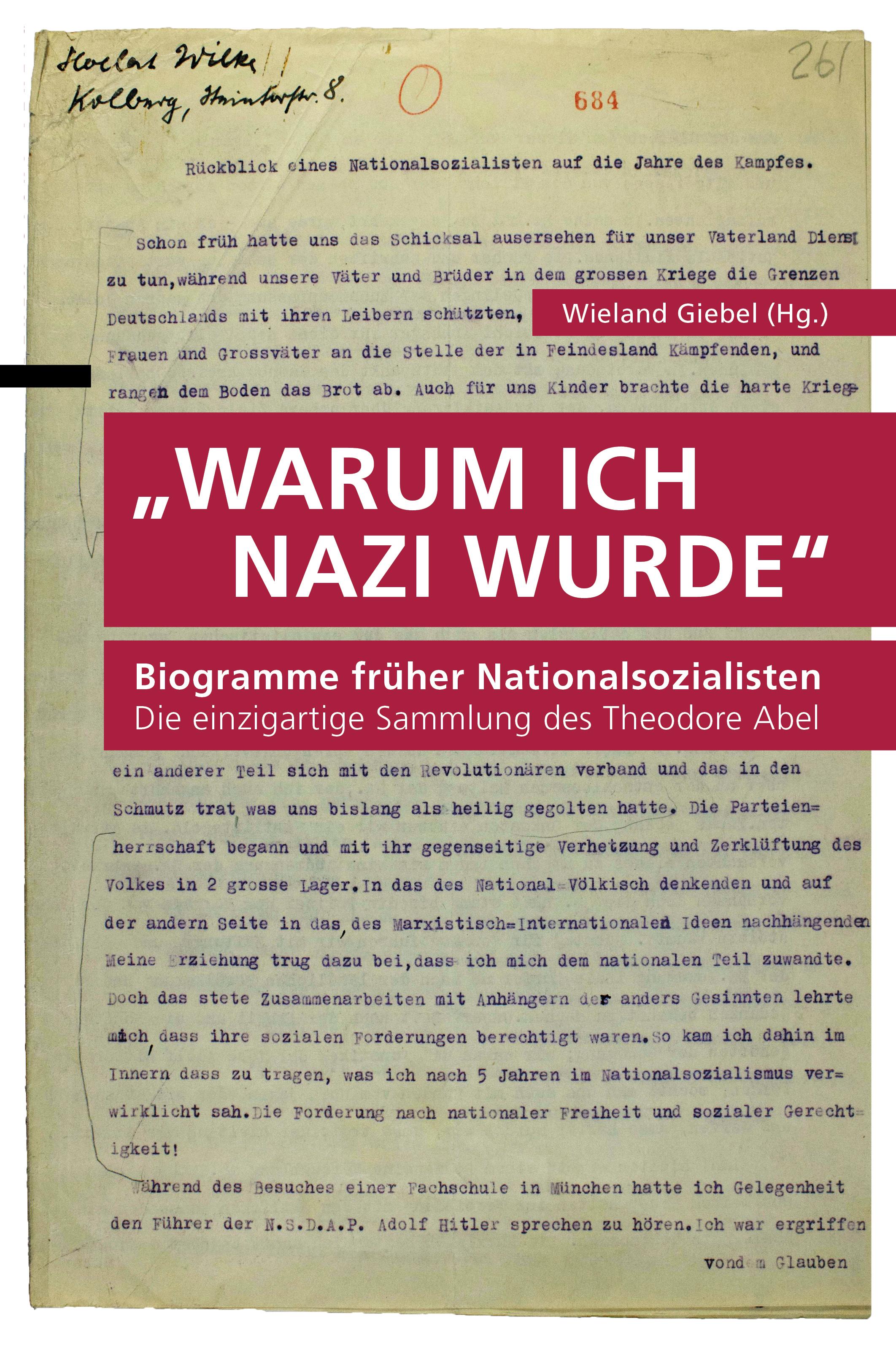 Biogramme früher Nationalsozialisten - Warum ich Nazi wurde